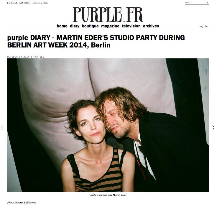 purple DIARY ‒ MARTIN EDER'S STUDIO PARTY DURING BERLIN ART WEEK 2014, Berlin