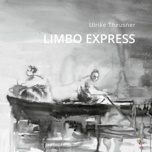 Limbo-Express-ulrike-theusner-jalara-verlag-978-3-945482-84-1